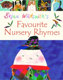 Brian Wildsmith's Favourite Nursery Rhymes, Paperback