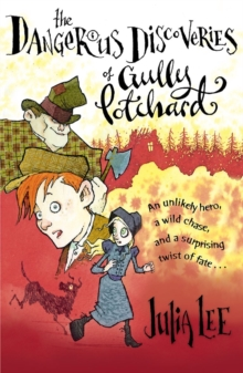 The Dangerous Discoveries of Gully Potchard, Paperback