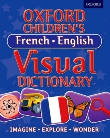 Oxford Children's French-English Visual Dictionary, Paperback Book