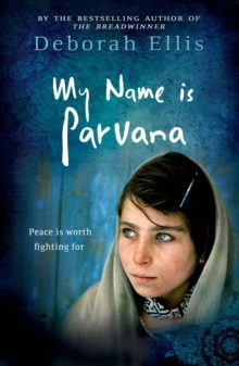 My Name is Parvana, Paperback Book