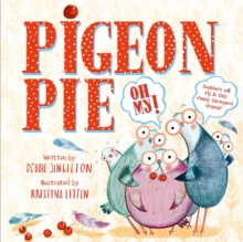Pigeon Pie Oh My!, Paperback Book