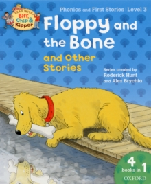 Oxford Reading Tree Read with Biff, Chip, and Kipper: Floppy and the Bone and Other Stories (level 3), Paperback