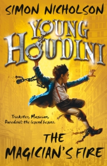 Young Houdini: The Magician's Fire, Paperback