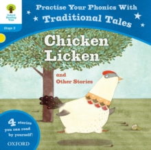 Oxford Reading Tree: Level 3: Traditional Tales Phonics Chicken Licken and Other Stories, Paperback