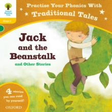 Oxford Reading Tree: Level 5: Traditional Tales Phonics Jack and the Beanstalk and Other Stories, Paperback