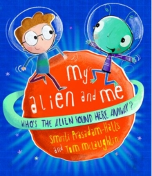 My Alien and Me, Hardback