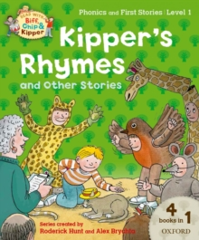Oxford Reading Tree Read with Biff, Chip and Kipper: Level 1 Phonics and First Stories: Kipper's Rhymes and Other Stories, Paperback