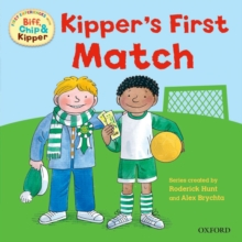 Oxford Reading Tree: Read with Biff, Chip & Kipper First Experiences Kipper's First Match, Paperback Book