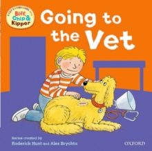 Oxford Reading Tree: Read with Biff, Chip & Kipper First Experiences Going to the Vet, Paperback