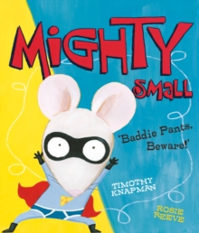 Mighty Small, Paperback Book