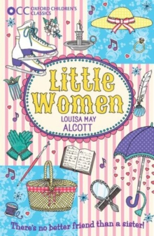 Oxford Children's Classics: Little Women, Paperback