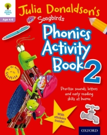 Oxford Reading Tree Songbirds: Julia Donaldson's Songbirds Phonics Activity Book 2, Paperback