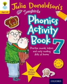 Oxford Reading Tree Songbirds: Julia Donaldson's Songbirds Phonics Activity Book 7, Paperback