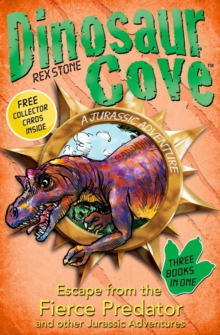 Dinosaur Cove: Escape from the Fierce Predator and Other Jurassic Adventures, Paperback
