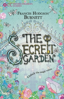 Oxford Children's Classics: The Secret Garden, Paperback Book