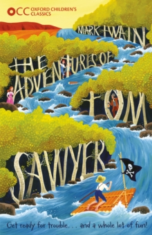 Oxford Children's Classics: The Adventures of Tom Sawyer, Paperback Book