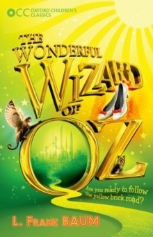 Oxford Children's Classics: The Wonderful Wizard of OZ, Paperback