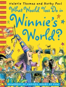 What Would You Do in Winnie's World?, Paperback Book