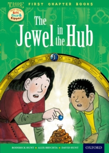 Oxford Reading Tree Read with Biff, Chip and Kipper: Level 11 First Chapter Books: The Jewel in the Hub, Hardback