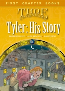 Oxford Reading Tree Read with Biff, Chip and Kipper: Level 11 First Chapter Books: Tyler: His Story, Hardback Book