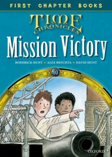 Oxford Reading Tree Read with Biff, Chip and Kipper: Level 11 First Chapter Books: Mission Victory, Hardback Book