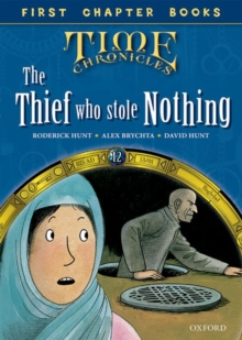 Oxford Reading Tree Read with Biff, Chip and Kipper: Level 12 First Chapter Books: The Thief Who Stole Nothing, Hardback