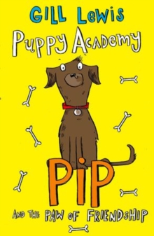Puppy Academy: Pip and the Paw of Friendship, Paperback Book