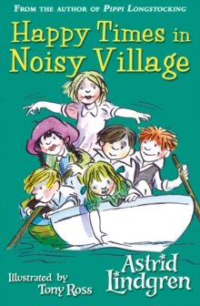 Happy Times in Noisy Village, Paperback