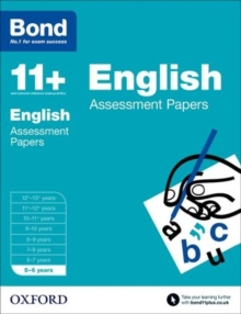 Bond 11+: English: Assessment Papers : 5-6 Years, Paperback