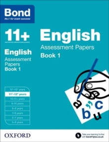 Bond 11+: English: Assessment Papers : 11+-12+ Years Book 1, Paperback Book