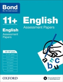 Bond 11+: English: Assessment Papers : 12-13 Years, Paperback