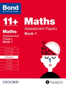 Bond 11+: Maths: Assessment Papers : 9-10 Years Book 1, Paperback Book