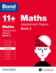Bond 11+: Maths: Assessment Papers : 9-10 Years Book 2, Paperback