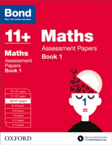 Bond 11+: Maths: Assessment Papers : 10-11 Years Book 1, Paperback Book