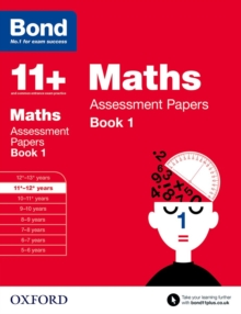Bond 11+: Maths: Assessment Papers : 11-12 Years Book 1, Paperback Book