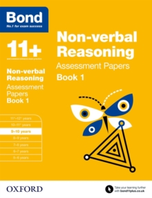 Bond 11+: Non Verbal Reasoning: Assessment Papers : 9-10 Years Book 1, Paperback