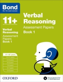 Bond 11+: Verbal Reasoning: Assessment Papers : 11+-12+ Years Book 1, Paperback
