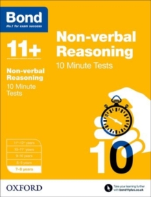 Bond 11+: Non Verbal Reasoning: 10 Minute Tests : 7-8 Years, Paperback