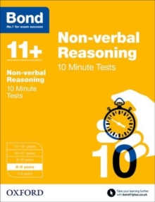 Bond 11+: Non Verbal Reasoning: 10 Minute Tests : 8-9 Years, Paperback