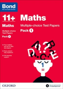 Bond 11+: Maths: Multiple Choice Test Papers : Pack 1, Paperback