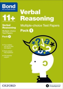 Bond 11+: Verbal Reasoning: Multiple Choice Test Papers : Pack 1, Paperback