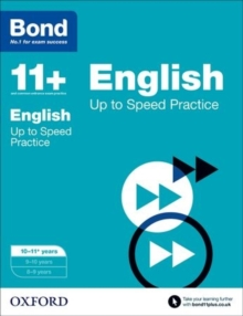 Bond 11+: English: Up to Speed Papers : 10-11 Years, Paperback