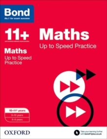 Bond 11+: Maths: Up to Speed Papers : 10-11 Years, Paperback