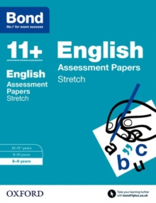 Bond 11+: English: Stretch Papers : 8-9 Years, Paperback