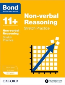 Bond 11+: Non-Verbal Reasoning: Stretch Papers : 8-9 Years, Paperback