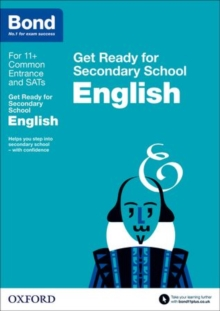 Bond 11+: English: Get Ready for Secondary School, Paperback