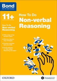 Bond 11+: Non Verbal Reasoning: How to Do, Paperback