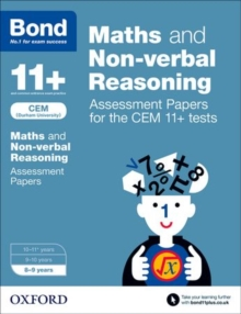 Bond 11+: Maths and Non-Verbal Reasoning: Assessment Papers for the CEM 11+ Tests : 8-9 Years, Paperback