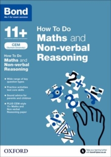 Bond 11+: CEM How to Do: Maths and Non-Verbal Reasoning, Paperback
