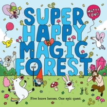 Super Happy Magic Forest, Hardback